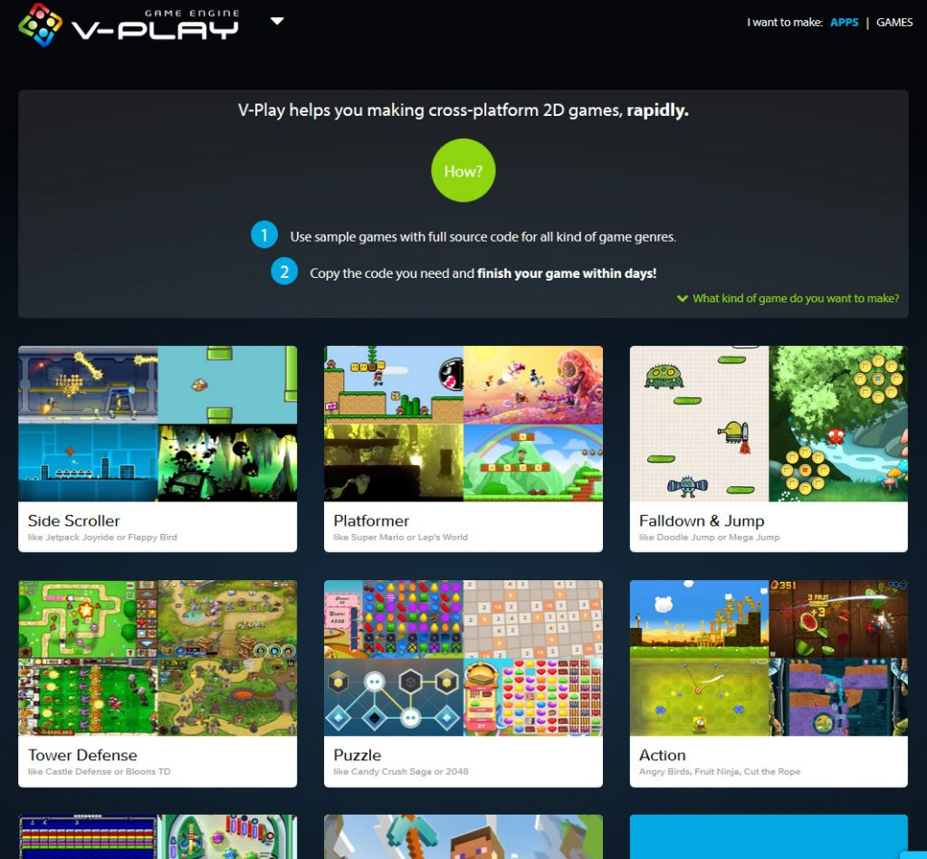 V-Play Games. With a lot of ready-to-use templates, you don't need to reinvent the wheel