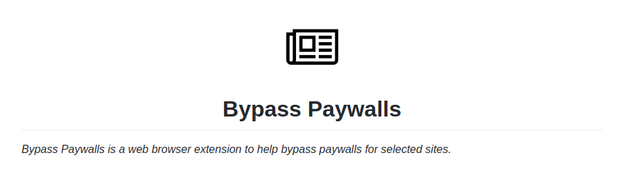Bypass Paywalls web browser extension for Chrome and Firefox.