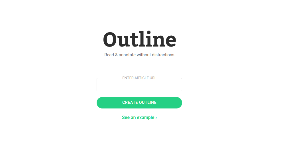 Outline - Read and annotate without distractions